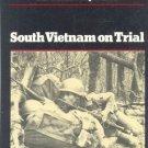 South Vietnam on Trial 1970-72:  The Vietnam Experience
