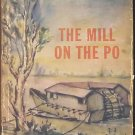 THE MILL ON THE PO by Riccardo Bacchelli /ITALY /1st Ed