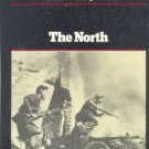 THE NORTH:  THE VIETNAM EXPERIENCE by Edward Doyle /1st