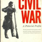 THE CIVIL WAR:  A PICTORIAL PROFILE by John S. Blay/1st