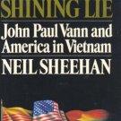 A Bright Shining Lie by Neil Sheehan /VIETNAM WAR /1st