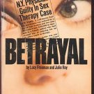 BETRAYAL by Lucy Freeman and Julie Roy /SEX /CRIME /1st