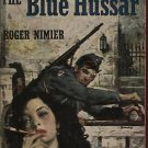 THE BLUE HUSSAR by Roger Nimier /WWII FRENCH TROOPS/1st