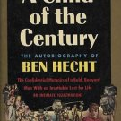 A CHILD OF THE CENTURY by Ben Hecht/AUTOBIOGRAPHY/ILLUS