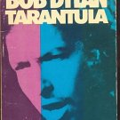 TARANTULA by Bob Dylan /PROSE-POETRY FROM THE ICON /1st