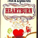HEARTBURN by Nora Ephron /FIRST NOVEL /HUSBAND-WIFE/1st