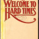 WELCOME TO HARD TIMES by E.L. Doctorow /1st NOVEL /1st