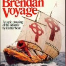 THE BRENDAN VOYAGE by Tim Severin/ATLANTIC CROSSING/1st