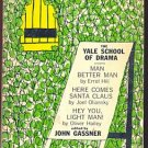 THREE PLAYS FROM THE YALE SCHOOL OF DRAMA /Gassner /1st