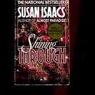 SHINING THROUGH by Susan Isaacs /WOMAN SPY /WORLD WAR II GERMANY /HIT MOVIE /1st