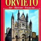 ORVIETO: ART - HISTORY - FOLKLORE by Loretta Santini /NEW EDITION /GORGEOUS!!!