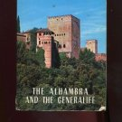 THE ALHAMBRA AND THE GENERALIFE by Marino Antequera /FULL-PAGE PHOTOS /MAP /1st