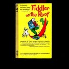 FIDDLER ON THE ROOF by Joseph Stein /SHOLOM ALEICHEM /PHOTOS FROM MUSICAL /1st