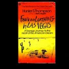 FEAR AND LOATHING IN LAS VEGAS by Hunter S. Thompson, Illus. by R. Steadman /1st