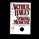 STRONG MEDICINE by Arthur Hailey /THE DRUG INDUSTRY /THRILLER /ROMANCE /1st Ed.