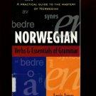NORWEGIAN VERBS & ESSENTIALS OF GRAMMAR by Louis Janus /A PRACTICAL GUIDE /1st