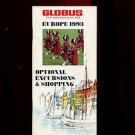 EUROPE 1993 OPTIONAL EXCURSIONS & SHOPPING by Globus Tours /ILLUSTRATED /RARE!!