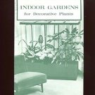 INDOOR GARDENS FOR DECORATIVE PLANTS by U.S. Department of Agriculture /ILLUS.