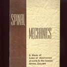SPINAL MECHANICS: LAWS OF ADAPTATION IN THE SPINE by Albert E. Ackerley, DC /1st
