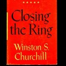 CLOSING THE RING by Winston S. Churchill /THE SECOND WORLD WAR SERIES VOL. FIVE