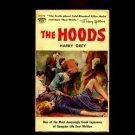"""THE HOODS by Harry Grey /BASIS FOR HIT MOVIE, """"ONCE UPON A TIME IN AMERICA"""""""