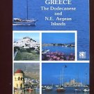 GREECE: THE DODECANESE AND N.E. AEGEAN ISLANDS /PHOTO-ILLUSTRATED ITINERARIES