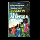 THE STEPFORD WIVES by Ira Levin /I'm a barbie girl, in the barbie world.... /1st