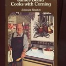 JAMES BEARD COOKS WITH CORNING by James Beard /RECIPES USING A CORNING RANGETOP
