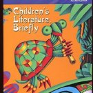 CHILDREN'S LITERATURE, BRIEFLY by Michael O. Tunnell and James S. Jacobs /+ CD!!