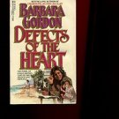 DEFECTS OF THE HEART by Barbara Gordon /AWARD-WINNING WOMAN REPORTER /DRUGS /1st