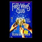 THE FIRST WIVES CLUB by Olivia Goldsmith /REVENGE OF THE DIVORCEES /MOVIE /1st