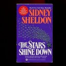 THE STARS SHINE DOWN by Sidney Sheldon /A WOMAN OF POWER, FORTUNE AND FAME /1st
