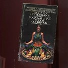 YOGA NATURAL FOODS COOKBOOK by Richard Hittleman /HEALTHY INGREDIENTS /RECIPES++
