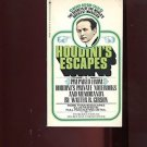 HOUDINI'S ESCAPES: PREPARED FROM HOUDINI'S PRIVATE NOTEBOOKS by W. Gibson /1st