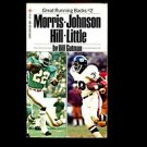 MORRIS - JOHNSON - HILL - LITTLE: GREAT RUNNING BACKS #2 by Bill Gutman /1st Ed.