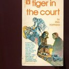 TIGER IN THE COURT by Paul Hoffman /HERBERT J. STERN /NEW JERSEY MOB /1st Ed.