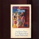 THE PERFECTION OF YOGA by His Divine Grace A.C. Bhaktivedanta Swami Prabhupada