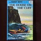 THE HARDY BOYS: THE HOUSE ON THE CLIFF by Franklin W. Dixon /#2 IN THE SERIES