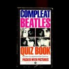 THE COMPLEAT BEATLES QUIZ BOOK by Edwin Goodgold and Dan Carlinsky /ILLUSTRATED!
