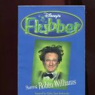 FLUBBER: A NOVEL by Cathy East Dubowski /BASED ON THE DISNEY MOTION PICTURE /1st