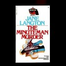 THE MINUTEMAN MURDER by Jane Langton /MAYHEM IN CONCORD, MASSACHUSETTS /1st Ed.