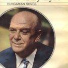 LASZLO SZALAY: HUNGARIAN SONGS LP /IMRE MAGYARI JR., LAJOS BOROS, GYULA KOCZE+++