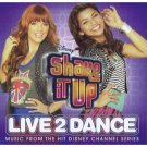 Disney Shake it Up LIVE2DANCE - Music from the hit Disney Channel Series