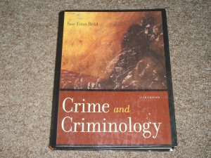 Crime and Crimeinology 11th Edition- Sue Titus Reid