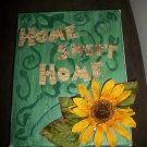 """Home Sweet Home""- Hand Crafted Decorative Display"
