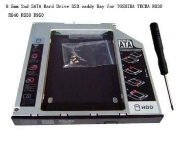 9.5mm 2nd SATA Hard Drive SSD caddy Bay for TOSHIBA TECRA R830 R840 R850 R950