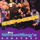 EXPOSED! PRO WRESTLING&#39;S GREATEST SECRETS ORIGINAL VHS