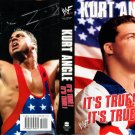 KURT ANGLE - IT'S TRUE, IT'S TRUE ORIGINAL WWF/WWE WRESTLING AUTOBIOGRAPHY