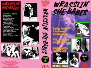 SOMETHING WEIRD VIDEO - WRASSLIN' SHE BABES ORIGINAL WRESTLING VHS