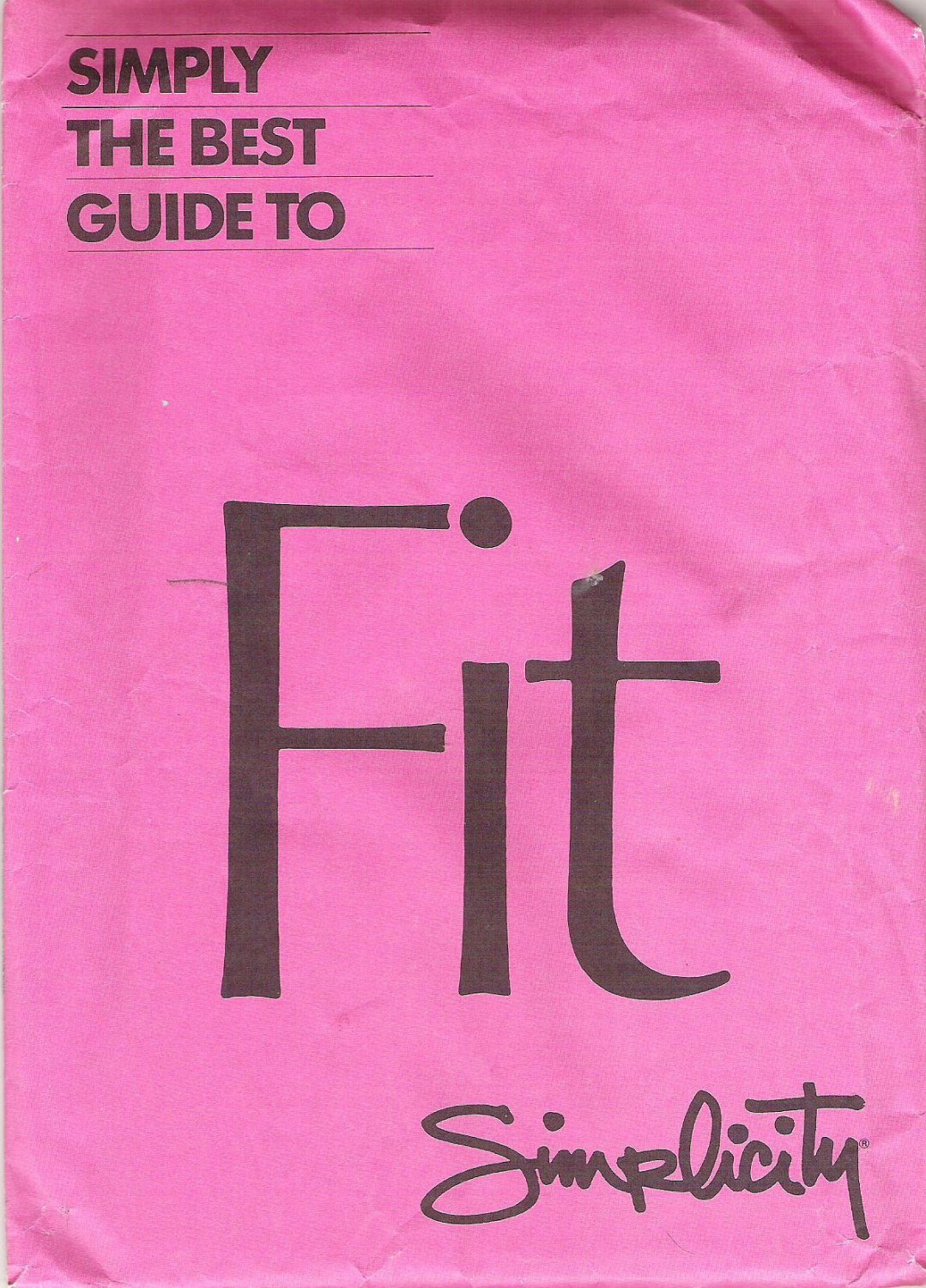 1985 Simplicity 0019  Simply the Best Guide to Fit Patterns Package  Not Used